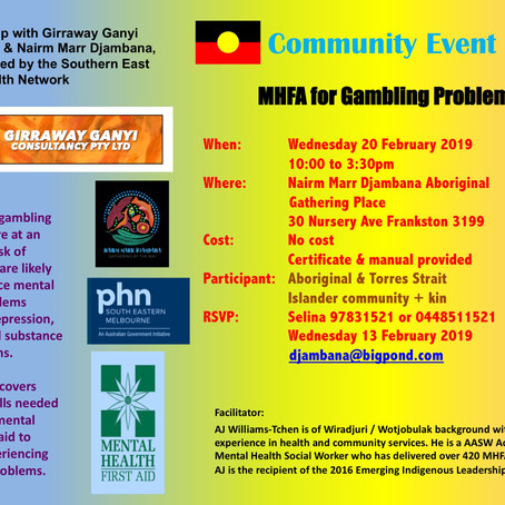 Upcoming COMMUNITY EVENTS (MHFA workshops) at Nairm Marr Djambana Aboriginal Gathering Place   2018-