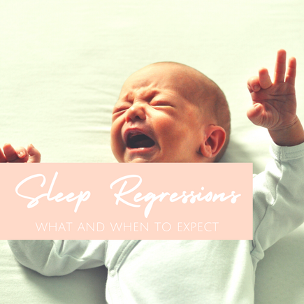 Sleep Regressions, what and when to expect