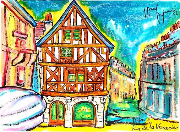 """""""Dijon, rue de la Verrerie"""""""