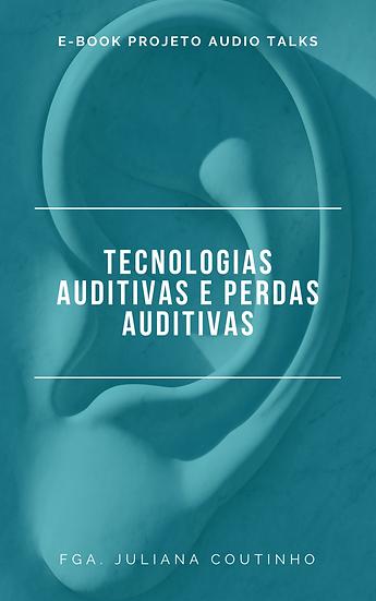 E-book Tecnologias Auditivas e Perdas Auditivas