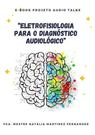 E-book Eletrofisiologia para o Diagnóstico Audiológico