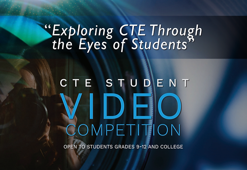 CTE Student Video Competition.png