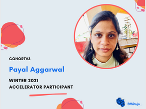 Product Manager & Budding Entrepreneur Spotlight: Payal Aggarwal