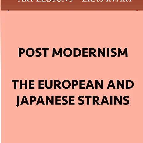POST MODERNISM - the European & Japanese Strains