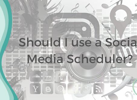 Should I use a Social Media Scheduler?