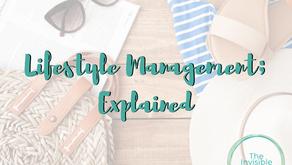 Lifestyle Management; Explained.