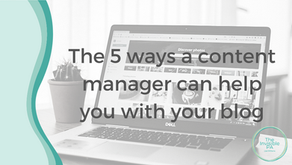 The 5 ways a content manager can help you with your blog