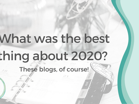 What was the best thing about 2020? These blogs, of course!