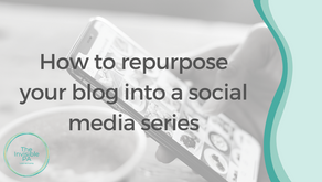 How to easily repurpose your blog into a social media series