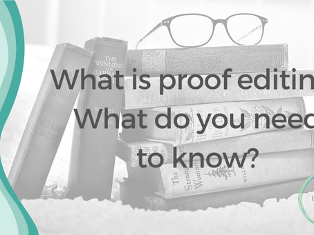 What is proof editing? What do you need to know?