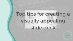 Top tips for creating a visually appealing slide deck