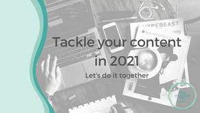 Tackle your content in 2021 - let's do it together