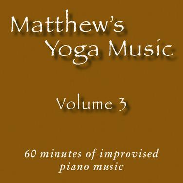 Matthew's Yoga Music ~ Volume 3 ~ COVER