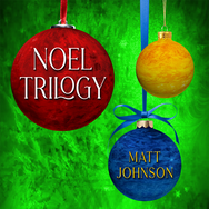 Noel Trilogy-MattJohnson_COVER-large.png