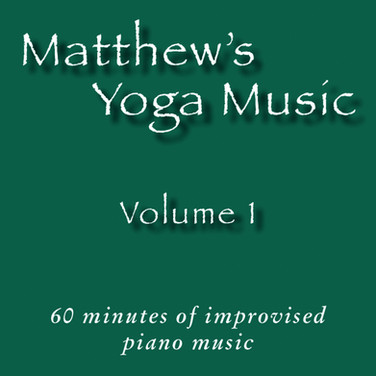 Matthew's Yoga Music ~ Volume 1 ~ COVER