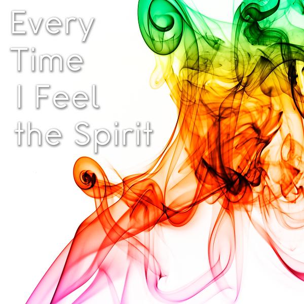 Every_Time_I_Feel_the_Spirit-MattJohnson