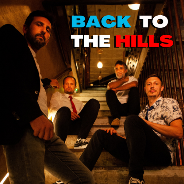 BACK TO THE HILLS
