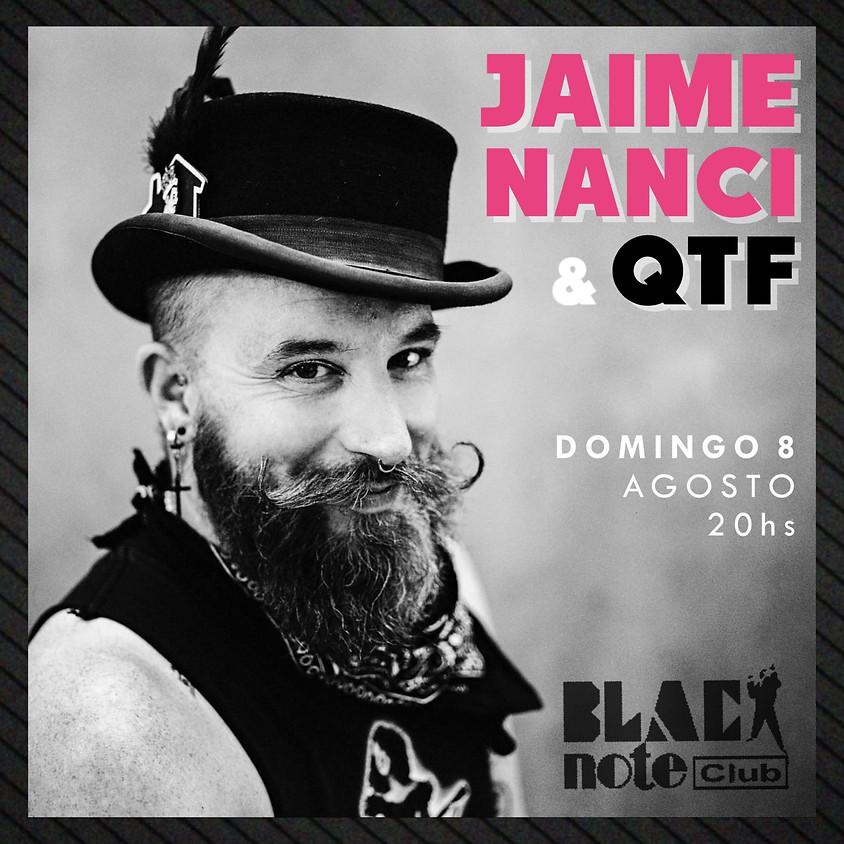 JAIME NANCI y QTF