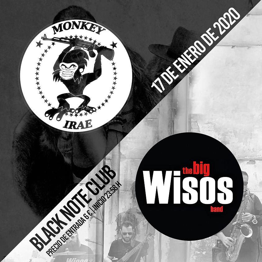 MONKEY IRAE + THE BIG WISOS