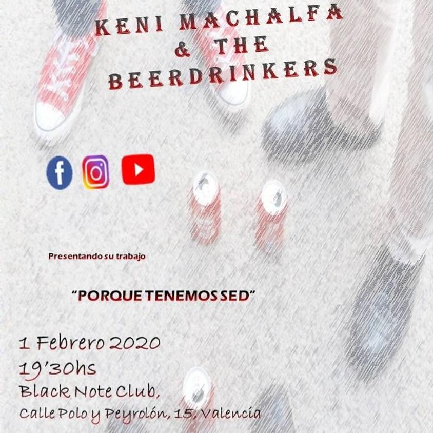 KENI MACHALFA & THE BEERDRINKERS