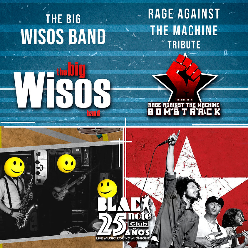 BOMBTRACK (Tributo a Rage Against The Machine)+ THE BIG WISOS BAND.