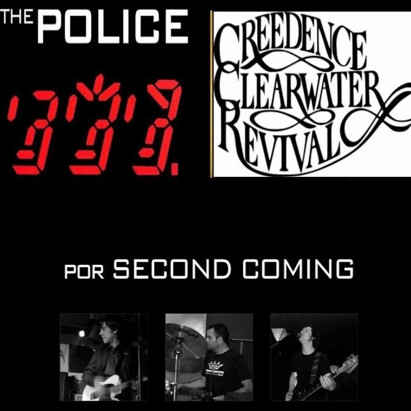 SECOND COMING The Police y Creedence Clearwater Revival