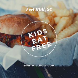 Where kids eat free in Fort Mill