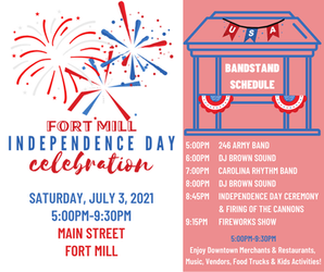 Town of Fort Mill Independence Day Celebration this Saturday July 3