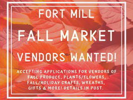 Fort Mill Fall Market to begin September 12; accepting vendor applications now