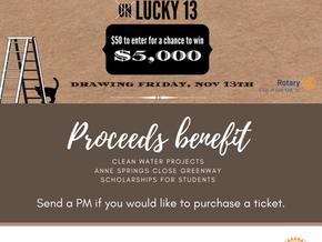 Fort Mill Rotary's UnLucky 13 $5,000 Raffle