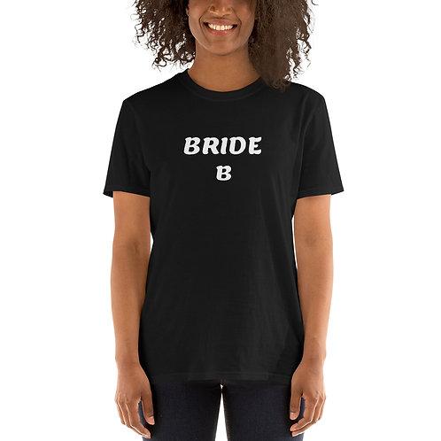 Bride B Short-Sleeve Unisex T-Shirt