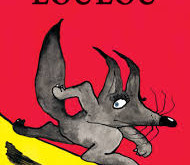 Loulou de Grégoire Solotareff , un livre pour mettre à distance l'actualité effrayante!