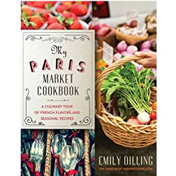 My Paris Market Cookbook