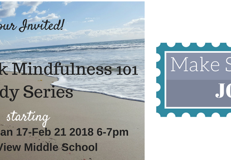 New Course for 2018--Mindfulness 101