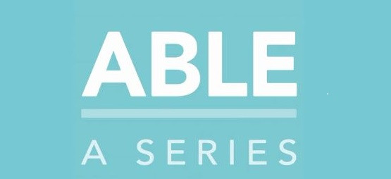 "ABLE Logo. ""Able: A Series"" against a light blue background."