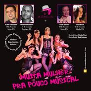 Muita Mulher pra Pouco Musical - flyer