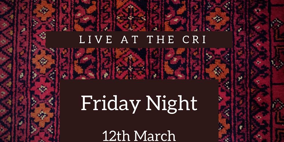 Friday Night at the Cri