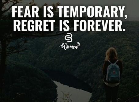 La Peur est temporaire, le Regret est éternel  -   Fear is temporary, Regret is forever