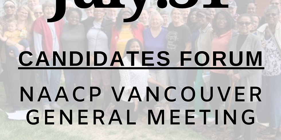 Virtual July General Meeting and Candidates Forum (1)