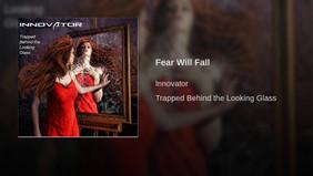 Fear Will Fall