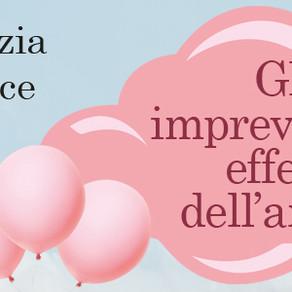 """""""Gli imprevedibili effetti dell'amore"""" di Grazia Cioce"""