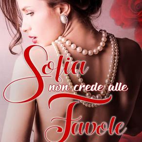 """""""Sofia non crede nelle favole""""           di Mariella Mogni"""
