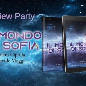 """Review Party - """"Il mondo di Sofia"""" di Chiara Cipolla e Davide Viaggi"""