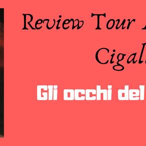 """Review Tour - """"Gli occhi del tuo cuore"""" di Alessandra Cigalino"""