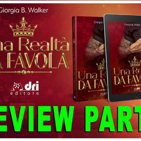 """Review Party - """"Una realtà da favola"""" di  Giorgia B. Walker"""