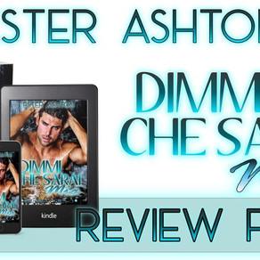 """Review Party - """"Dimmi che sarai mia"""" di Ester Ashton"""