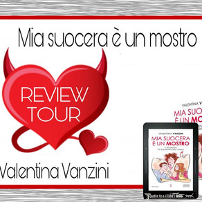 """Review Tour - """"Mia suocera è un mostro"""" di Valentina Vanzini"""