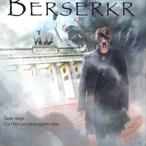 """""""Berserkr"""" di Alessio Del Debbio"""