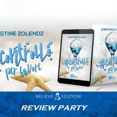 """Review Party - """"#controllo Per Favore"""" di Christine Zolendz"""