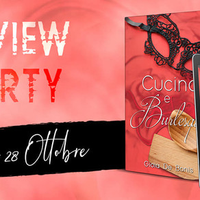 """Review Party - """"Cucina e burlesque"""" di Gioia De Bonis"""